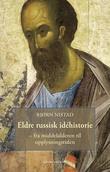 """""""Eldre russisk idéhistorie fra middelalderen til opplysningstiden"""" av Bjørn D. Nistad"""