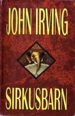 """""""Sirkusbarn - roman"""" av John Irving"""