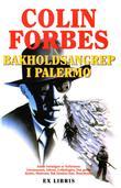 """""""Bakholdsangrep i Palermo"""" av Colin Forbes"""