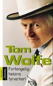 """""""Forfengelighetens fyrverkeri"""" av Tom Wolfe"""