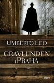 """Gravlunden i Praha roman"" av Umberto Eco"