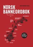 """""""Norsk banneordbok - om eder og forbannelser og andre språklige tabuer"""" av Ruth Vatvedt Fjeld"""
