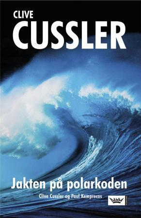 """""""Jakten på polarkoden"""" av Clive Cussler"""