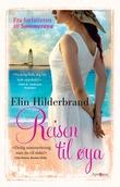 """""""Reisen til øya - roman"""" av Elin Hilderbrand"""