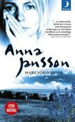 """""""Pojke försvunnen """" av Anna Jansson"""