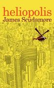 """Heliopolis"" av James Scudamore"