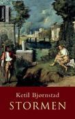 """""""Stormen - roman"""" av Ketil Bjørnstad"""