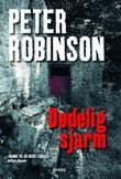 """""""Dødelig sjarm"""" av Peter Robinson"""