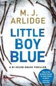 """""""Little boy blue"""" av M.J. Arlidge"""