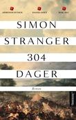 """""""304 dager roman"""" av Simon Stranger"""