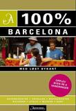 """""""100% Barcelona"""" av Annebeth Vis"""
