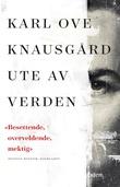 """""""Ute av verden - roman"""" av Karl Ove Knausgård"""