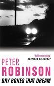 """""""Dry bones that dream"""" av Peter Robinson"""