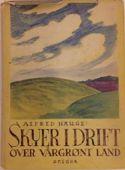 """""""Skyer i drift over vårgrønt land"""" av Alfred Hauge"""