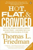 """Hot, flat, and crowded"" av Thomas L. Friedman"