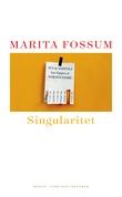 """Singularitet. Bokhandlerutgave"" av Marita Fossum"