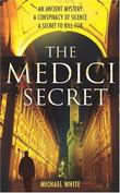 """The Medici Secret"" av Michael White"