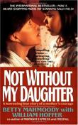 """Not Without My Daughter"" av Betty Mahmoody"