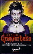 """""""Den store grøsserboka de beste bidragene fra Grøssernes store skrivekonkurranse 1998"""" av Ex Libris forl."""