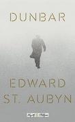 """Dunbar (Hogarth Shakespeare)"" av Edward St. Aubyn"