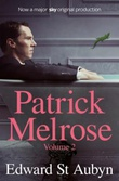 """Patrick Melrose volume 2 - mother's milk and at last"" av Edward St. Aubyn"