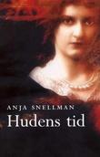 """""""Hudens tid"""" av Anja Snellman"""