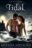 """""""Tidal - watersong series book 3"""" av Amanda Hocking"""