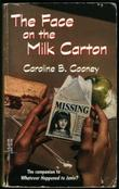 """The Face on the Milk Carton"" av Caroline B. Cooney"