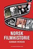 """""""Norsk filmhistorie - spillefilmen 1911- 2011"""" av Gunnar Iversen"""