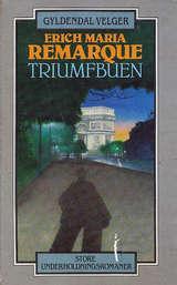 """""""Triumfbuen"""" av Erich Maria Remarque"""