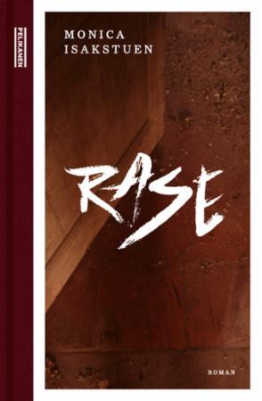 """""""Rase - roman"""" av Monica Isakstuen"""
