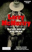 """""""Hva som helst for Billy the Kid"""" av Larry McMurtry"""
