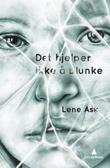 """""""Det hjelper ikke å blunke"""" av Lene Ask"""
