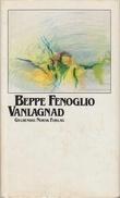 """Vanlagnad"" av Beppe Fenoglio"