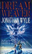 """""""Dream-weaver"""" av Jonathan Wylie"""