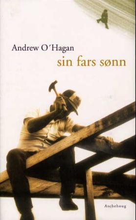 """""""Sin fars sønn"""" av Andrew O'Hagan"""