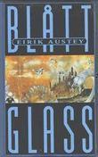 """""""Oslo smelta inn i et stykke blått glass - et eventyr om ting som har skjedd og skal skje"""" av Eirik Austey"""