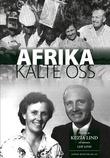 """""""Afrika kalte oss"""" av Kezia Lind"""