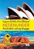 """""""Nedenunder Australia i sol og skygge"""" av Ingunn Økland"""