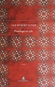 """""""Penelope er syk - roman"""" av Ole Robert Sunde"""