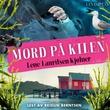 """""""Mord på Kilen"""" av Lene Lauritsen Kjølner"""
