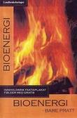 """Bioenergi - bare prat?"""