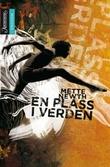 """""""En plass i verden"""" av Mette Newth"""