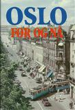 """""""Oslo før og nå"""" av Reidar Hanssen"""
