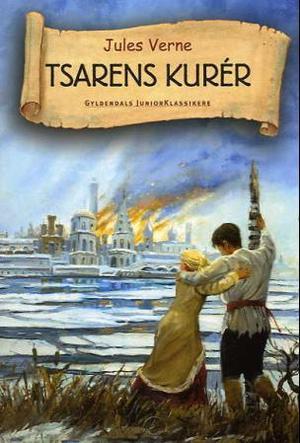 """""""Tsarens kurer"""" av Jules Verne"""