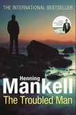 """The troubled man - a Kurt Wallander mystery"" av Henning Mankell"