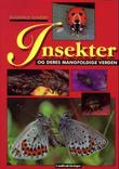 """""""Insekter og deres mangfoldige verden"""" av Ragnhild Sundby"""
