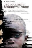 """""""Jeg har sett mørkets indre"""" av K. Sello Duiker"""