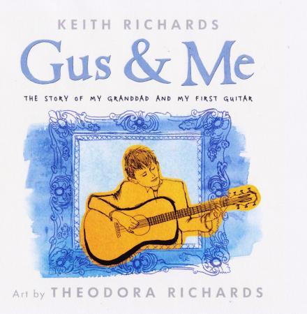 """""""Gus & meg - historien om bestefar og min første gitar"""" av Keith Richards"""