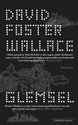 """""""Glemsel"""" av David Foster Wallace"""